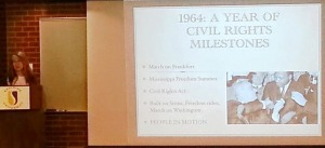 Dr. Cate Fosl, keynoter at KATH Annual Meeting 2014, showing a slide on the importance of 1964 in the Civil Rights Movement