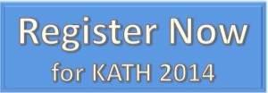 Register Now for KATH 2014